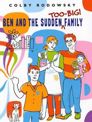 cover image of Ben and the Sudden Too-Big Family