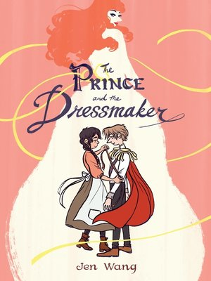 The Prince and the Dressmaker by Jen Wang Book Cover