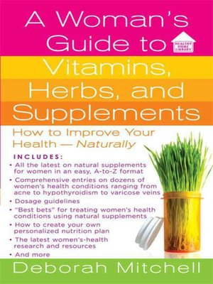 cover image of A Woman's Guide to Vitamins, Herbs, and Supplements