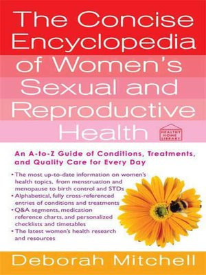 cover image of The Concise Encyclopedia of Women's Sexual and Reproductive Health