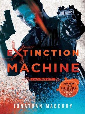 cover image of Extinction Machine