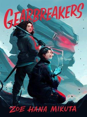 cover image of Gearbreakers Series, Book 1