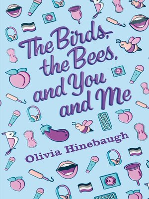 cover image of The Birds, the Bees, and You and Me