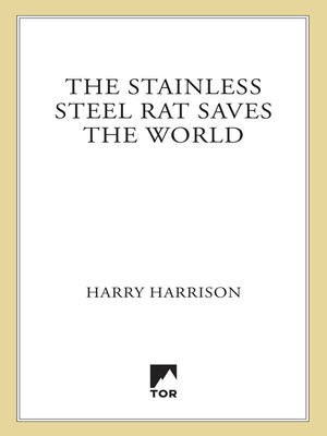 cover image of The Stainless Steel Rat Saves the World