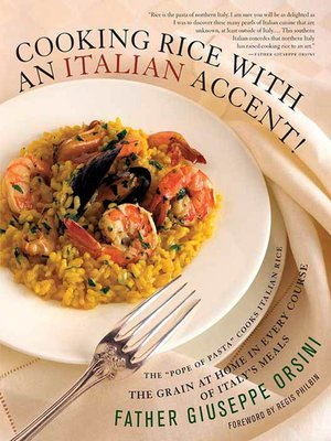 cover image of Cooking Rice with an Italian Accent!