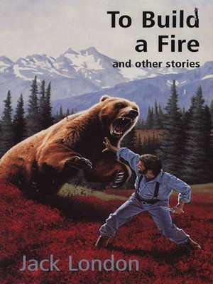 cover image of To Build a Fire