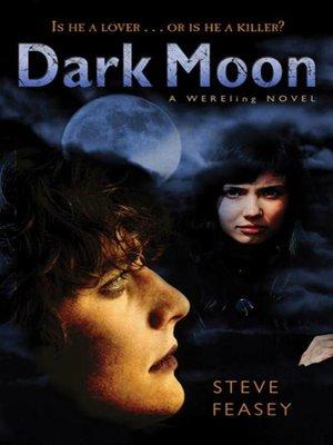 cover image of Dark Moon--A Wereling Novel