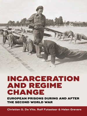 cover image of Incarceration and Regime Change