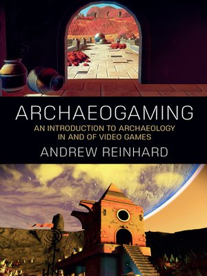 cover image of Archaeogaming