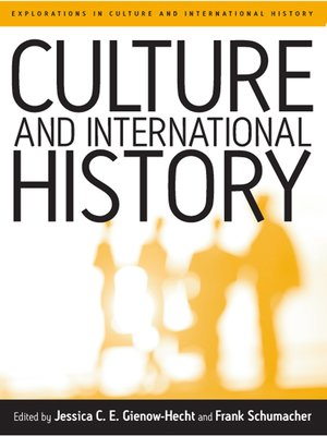 cover image of Culture and International History