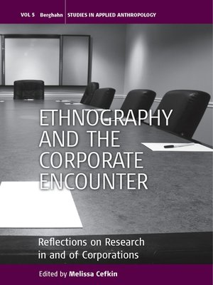 cover image of Ethnography and the Corporate Encounter
