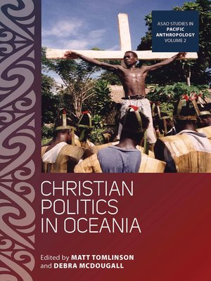 cover image of Christian Politics In Oceania