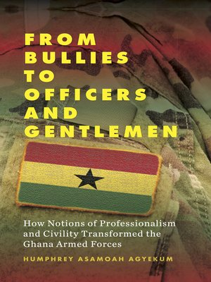 cover image of From Bullies to Officers and Gentlemen