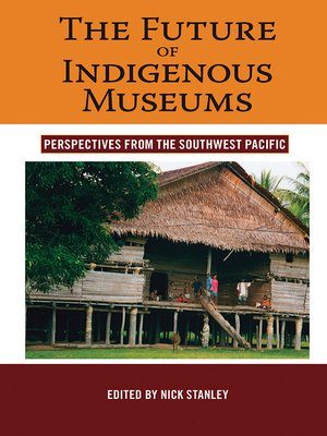 cover image of The Future of Indigenous Museums