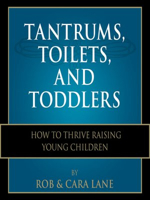 cover image of Tantrums, Toilets, and Toddlers