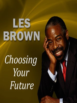 cover image of Choosing Your Future