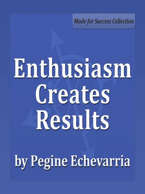 cover image of Enthusiasm Creates Results