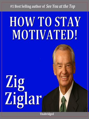 cover image of How to Stay Motivated!