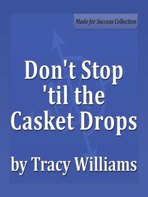 cover image of Don't Stop 'til the Casket Drops
