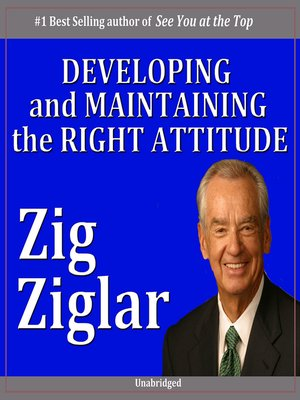cover image of Developing & Maintaining the Right Attitude