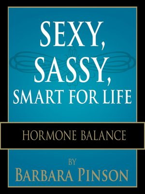 cover image of Sexy, Sassy, Smart for Life