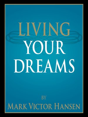 cover image of Living Your Dreams