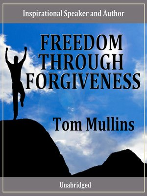 cover image of Freedom Through Forgiveness