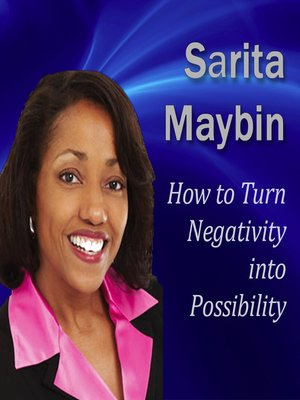 cover image of How to Turn Negativity into Possibility
