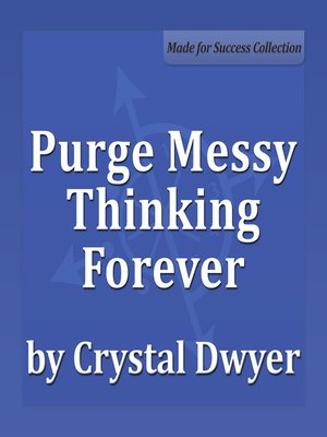 cover image of Purge Messy Thinking Forever
