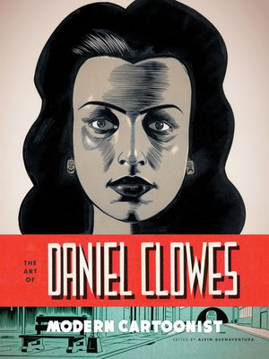 cover image of The Art of Daniel Clowes