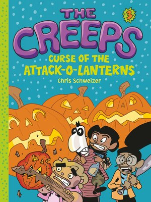 cover image of Book 3: Curse of the Attack-o-Lanterns