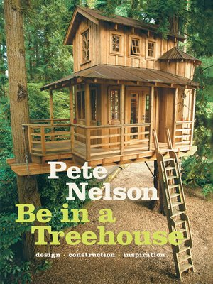 cover image of Be in a Treehouse