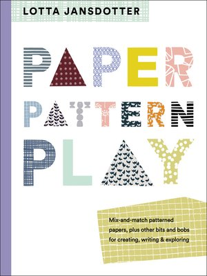 cover image of Lotta Jansdotter Paper, Pattern, Play