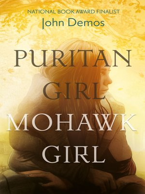 cover image of Puritan Girl, Mohawk Girl