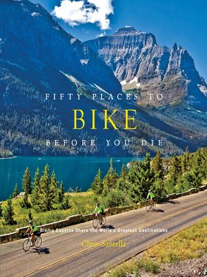 cover image of Fifty Places to Bike Before You Die