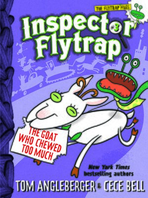 cover image of Inspector Flytrap in the Goat Who Chewed Too Much