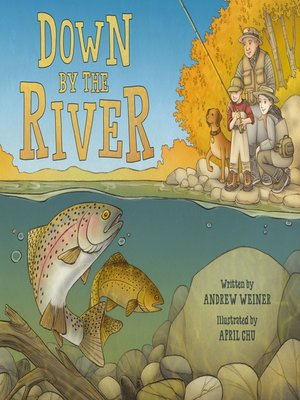 cover image of Down by the River