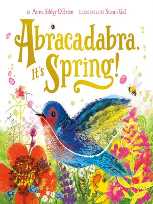 cover image of Abracadabra, It's Spring!