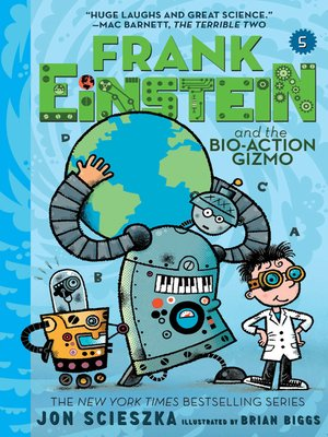 cover image of Frank Einstein and the Bio-Action Gizmo (Frank Einstein Series #5)