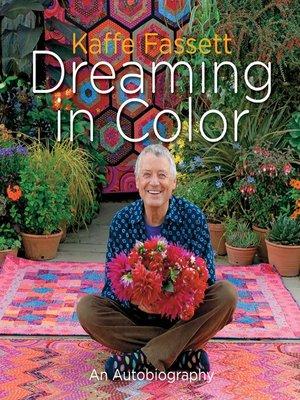 cover image of Kaffe Fassett: Dreaming in Color