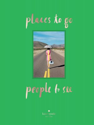 cover image of places to go, people to see