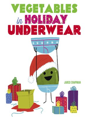 cover image of Vegetables in Holiday Underwear