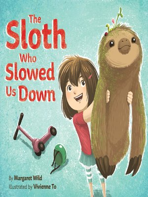 cover image of The Sloth Who Slowed Us Down