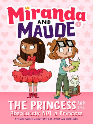 cover image of The Princess and the Absolutely Not a Princess