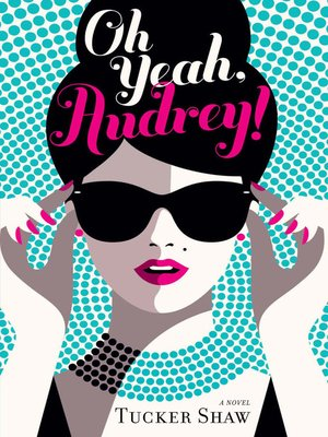 cover image of Oh Yeah, Audrey!