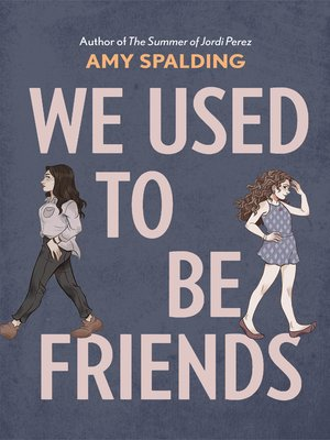 cover image of We Used to Be Friends