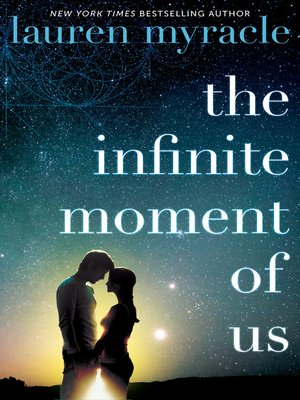cover image of The Infinite Moment of Us