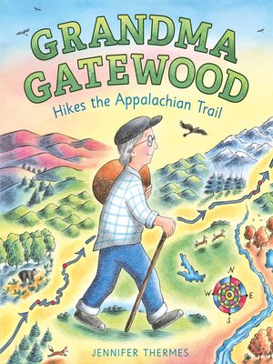 cover image of Grandma Gatewood Hikes the Appalachian Trail