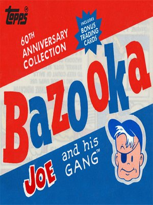 cover image of Bazooka Joe and His Gang