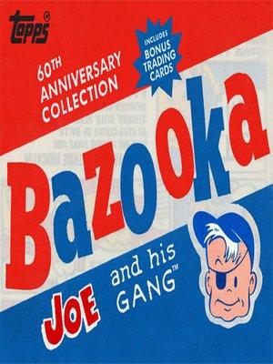 cover image of Bazooka Joe and His Gang